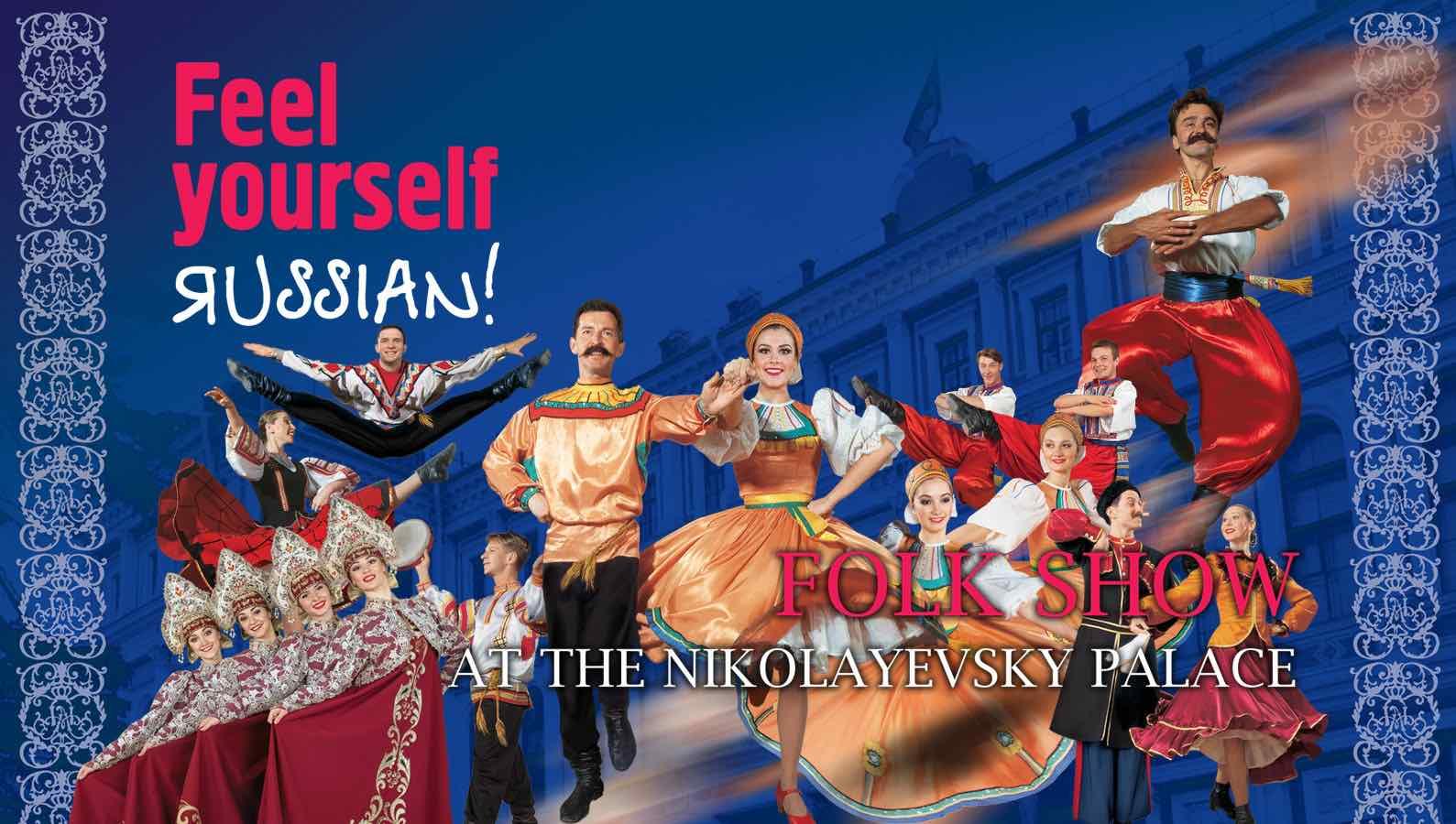 Feel yourself Russian - Folk Show